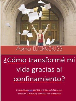 cover image of ¿Cómo transformé mi vida gracias al confinamiento?