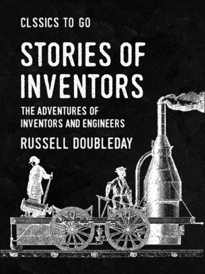 cover image of Stories of Inventors the Adventures of Inventors and Engineers