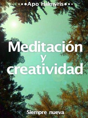 cover image of Meditación y creatividad
