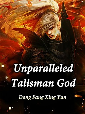 cover image of Unparalleled Talisman God