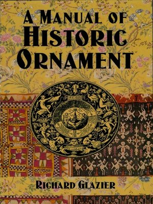 cover image of A Manual of Historic Ornament