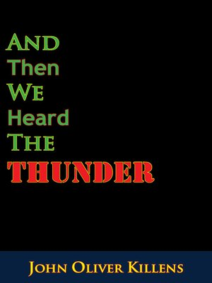 cover image of And Then We Heard the Thunder