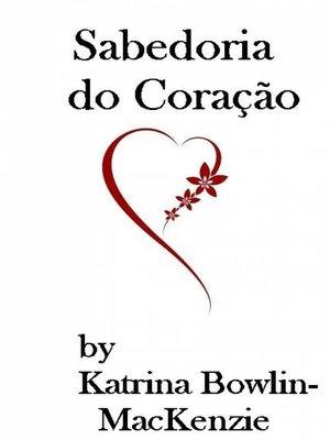 cover image of Sabedoria do Coração