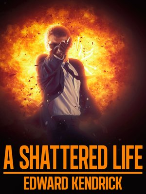 cover image of A Shattered Life