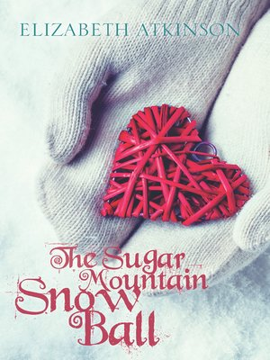 cover image of The Sugar Mountain Snow Ball