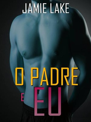 cover image of O Padre e Eu