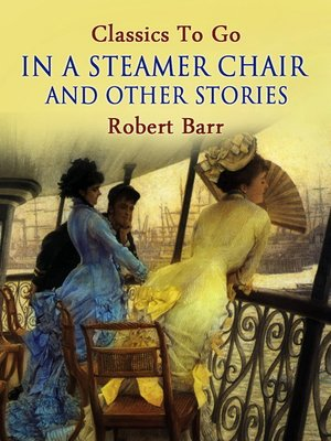 cover image of In a Steamer Chair, and Other Stories