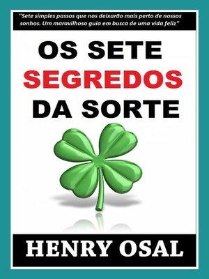cover image of Os Sete Segredos Da Sorte