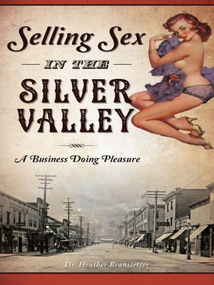 cover image of Selling Sex in the Silver Valley