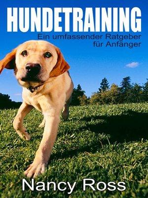 cover image of Hundetraining--Ein umfassender Ratgeber für Anfänger