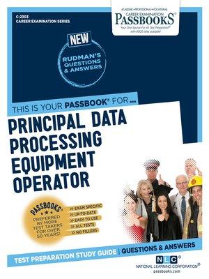 cover image of Principal Data Processing Equipment Operator
