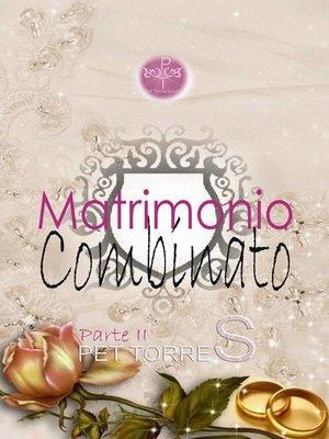 cover image of Matrimonio combinato--Parte II