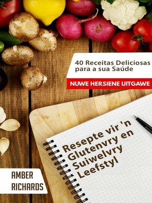 cover image of Resepte vir 'n Glutenvry en Suiwelvry Leefstyl