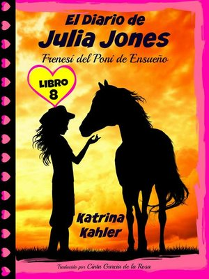 cover image of El Diario de Julia Jones--Frenesí del Poni de Ensueño