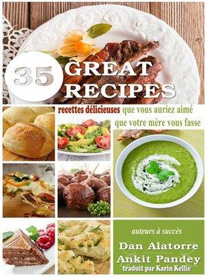 cover image of 35 recettes délicieuses que vous auriez aimé que votre mère vous fasse