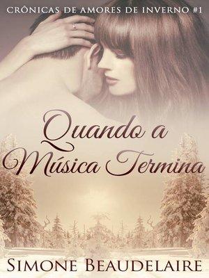 cover image of Quando a Música Termina