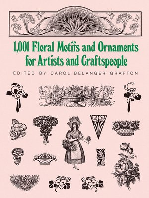 cover image of 1001 Floral Motifs and Ornaments for Artists and Craftspeople
