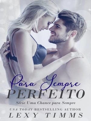 cover image of Para Sempre Perfeito--Série Uma Chance para Sempre