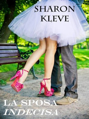 cover image of La Sposa Indecisa