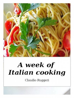 cover image of A Week of Italian Cooking