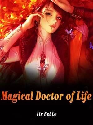 cover image of Magical Doctor of Life