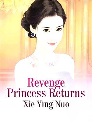 cover image of Revenge Princess Returns