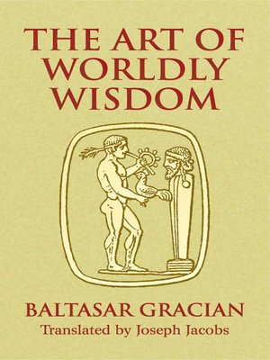cover image of The Art of Worldly Wisdom