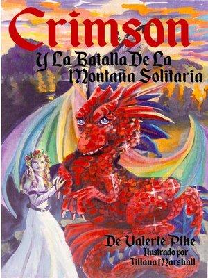cover image of Crimson Y La Batalla De La Montaña Solitaria