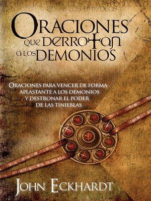 cover image of Oraciones Que Derrotan a Los Demonios