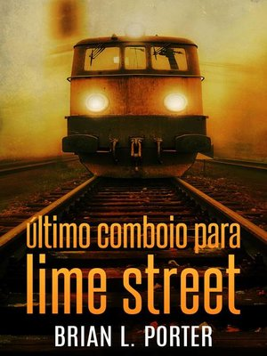 cover image of Último Comboio para Lime Street