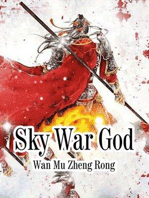 cover image of Sky War God