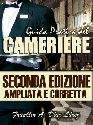 cover image of Guida Pratica del Cameriere Seconda Edizione Ampliata e Corretta