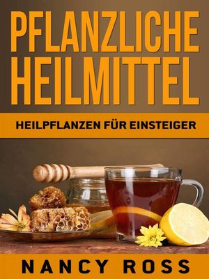 cover image of Pflanzliche Heilmittel
