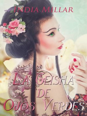 cover image of La Geisha de Ojos Verdes