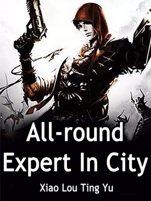 cover image of All-round Expert In City