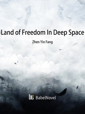 cover image of Land of Freedom In Deep Space