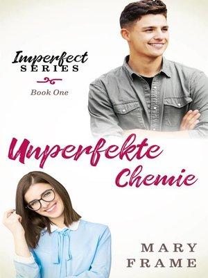 cover image of Unperfekte Chemie