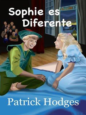 cover image of Sophie es diferente