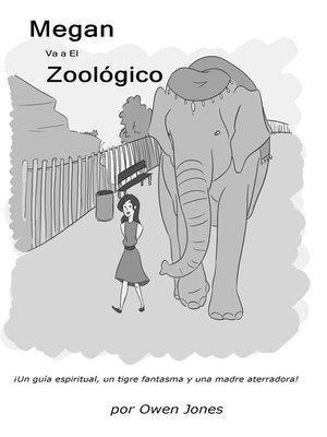 cover image of Megan va al zoológico