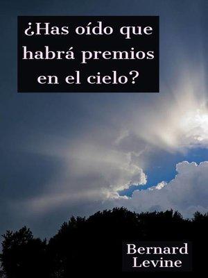 cover image of ¿Has oído que habrá premios en el cielo?