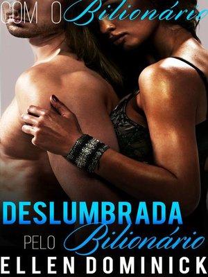 cover image of Deslumbrada Pelo Bilionário