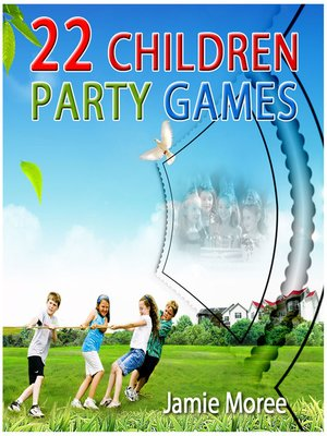 cover image of 22 Children Party Games