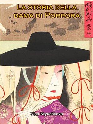 cover image of La storia della dama di Porpora