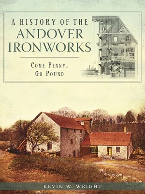 cover image of A History of the Andover Ironworks