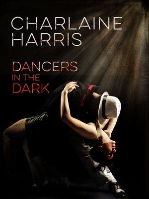 cover image of Dancers in the Dark