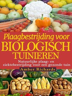 cover image of Plaagbestrijding voor biologisch tuinieren