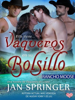 cover image of Vaqueros en su bolsillo ~ Rancho Moose