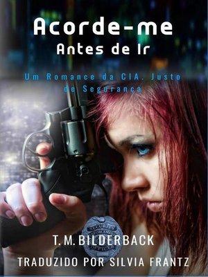 cover image of Acorde-me Antes de Ir