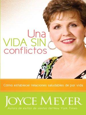 cover image of Una Vida Sin Conflictos