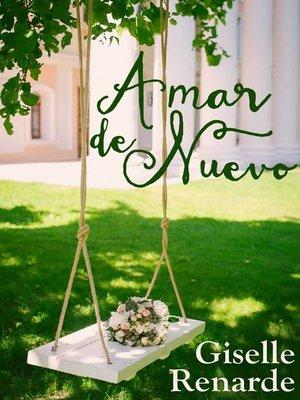 cover image of Amar de nuevo